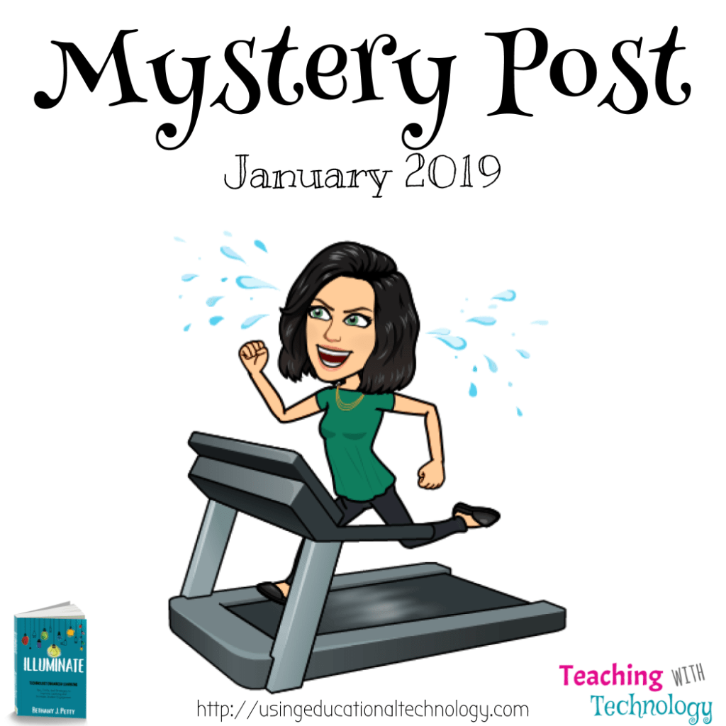 Teaching with Technology January Mystery Post