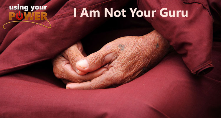 012 – I Am Not Your Guru