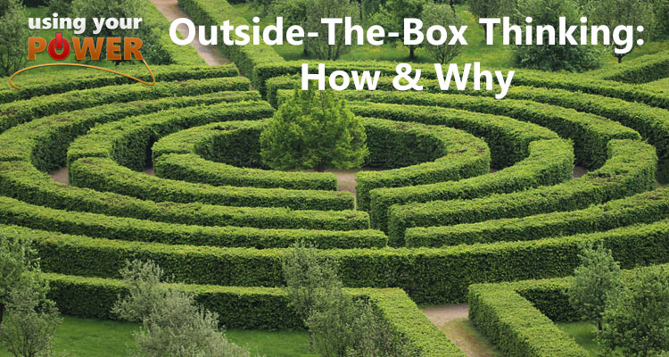 026 – Outside-The-Box Thinking: How & Why