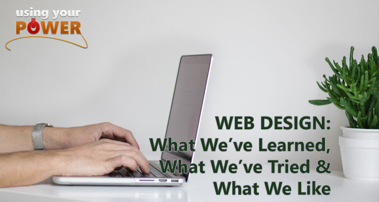 046 – Web Design: What We've Learned, What We've Tried & What We Like