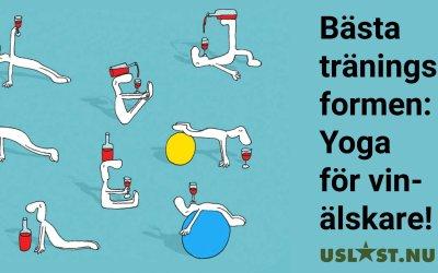 Bästa träningsformen:  Yoga för vinälskare!