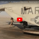 Last Flight for a the CH-53D – From Vietnam to Afghanistan – End of an Era for Marine Aviation