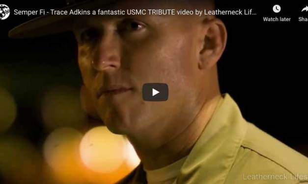 Semper Fi – Trace Adkins a fantastic USMC TRIBUTE video