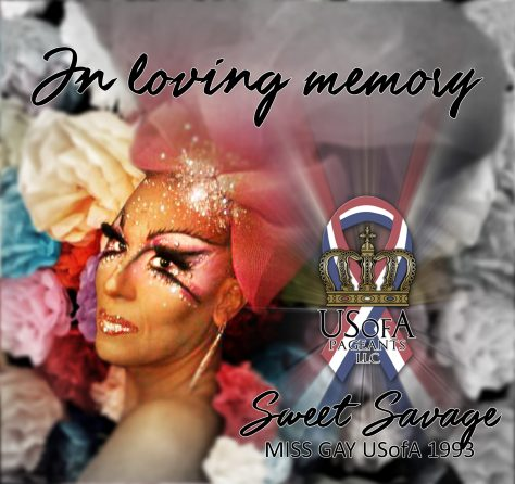 In Memory of Sweet Savage, Miss Gay USofA 1993