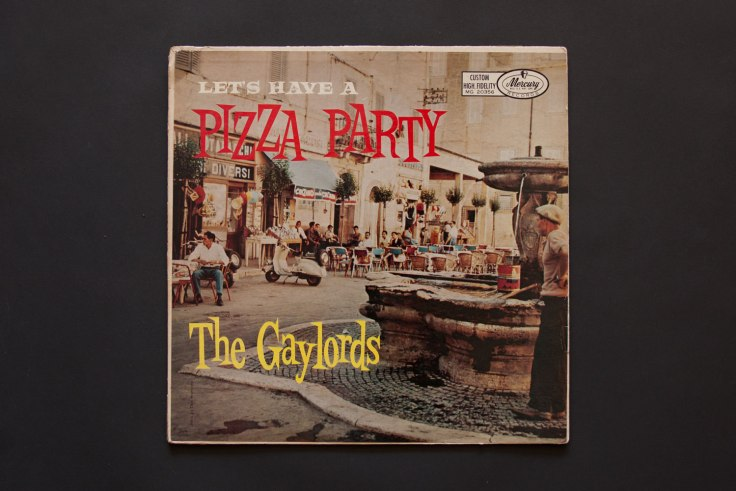 Let's Have a Pizza Party by The Gaylords