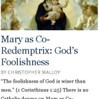 Mary as Co-Redemptrix: God's Foolishness