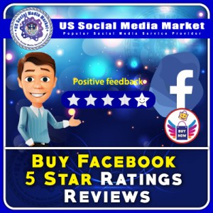 Buy Facebook 5-Star Ratings Reviews