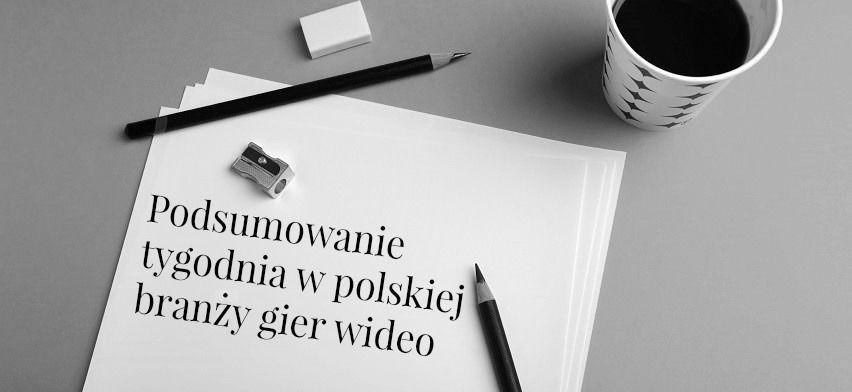 podsumowanie_tygodnia_polska_branza_ustatkowanygracz