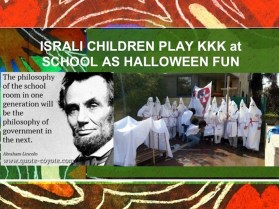 KKK Israel teach KKK for Funn at school holloween