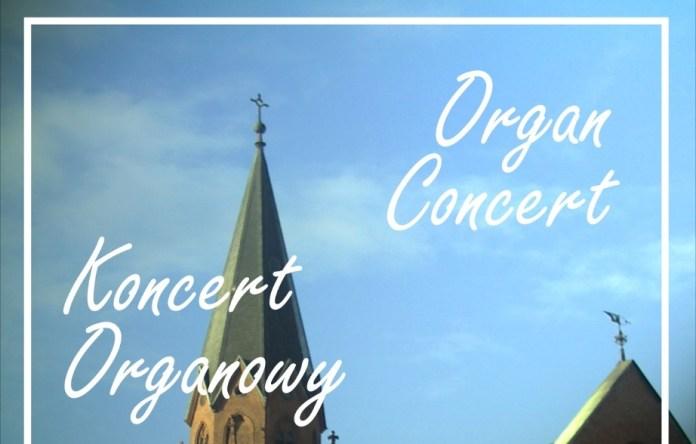 Zapraszamy 26 lipca na koncert organowy w Ustce - ustka24.info