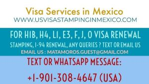 US Visa Renewal Stamping Interview in Mexico - US Visa Application Fee - MRV - Cash Payment in Mexico - Matamoros - Nogales - Nuevo Laredo - Tijuana - Monterrey - Guadalajara - Cuidad Juarez - Services for US Visa Renewal Stamping in Mexico - H1B - H4- E3 - L1A -L2 - F1 - F2 - J - O - C - D Visas - Mexico
