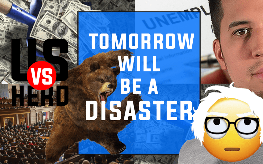 Tomorrow Will Be A Disaster – 2020 Stock Market Crash – Options Trading Watchlist