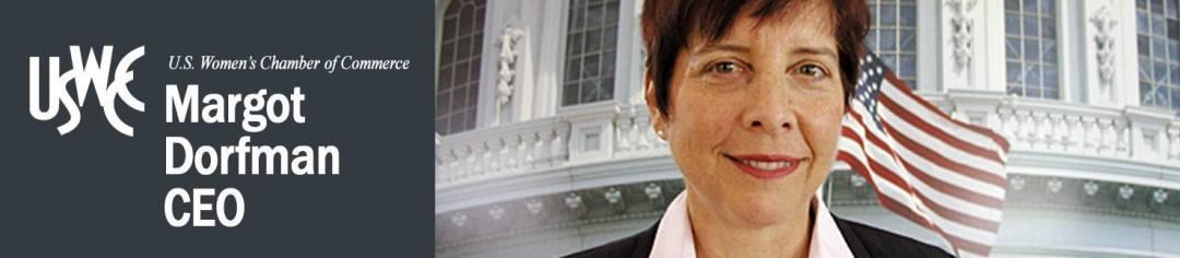 Margot Dorfman, CEO, USWCC, EDWOSB