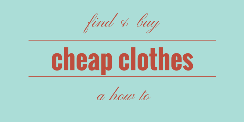 How to Find and Buy Cheap Clothes • Utah Valley Moms