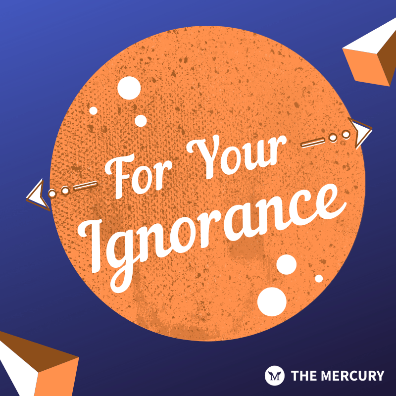 For Your Ignorance Ep. 6 – 8/19/20