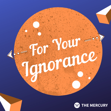 For Your Ignorance Ep.4 – 3/9/20
