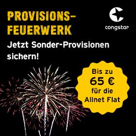 Für ausgewählte congstar Neukundentarife erhalten Sie - nur für kurze Zeit - eine Sonder-Provision von mindestens 50 € als Basis-Provision und bis zu 65 € als Top-Provision*!