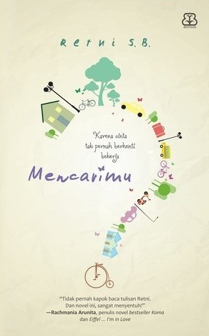 Novel terbarunya mbak Retni SB. Bukan Metropop sih, karna published by Bentang. But you should read this!