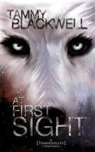 At First Sight: A Timber Wolves Companion