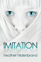 Imitation (Clone Chronicles, Book 1)