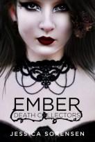 Ember: Death Collectors (Volume 1)