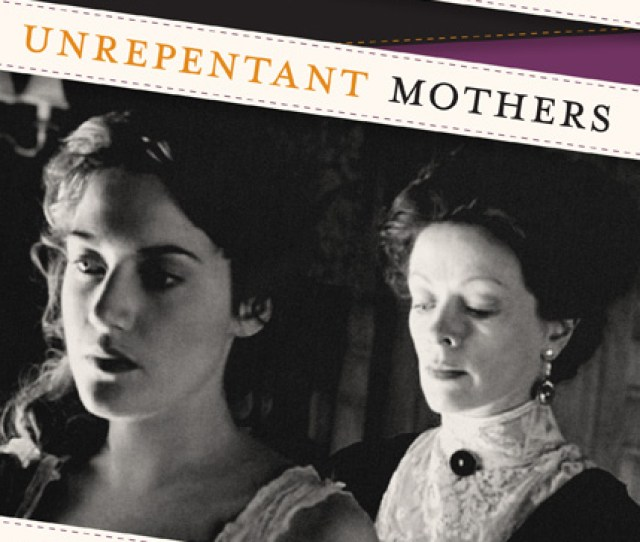 Cover Of Unruly Girls Unrepentant Mothers