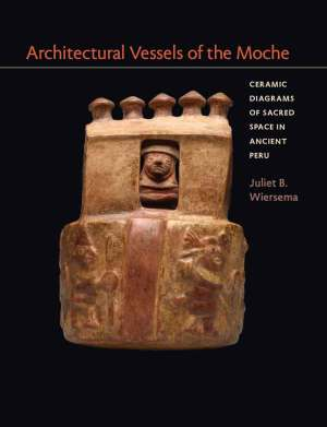 Architectural Vessels of the Moche Ceramic Diagrams of