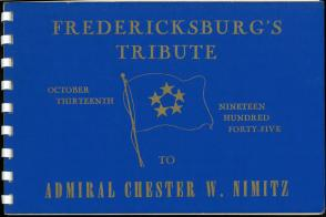 Fredericksburg's Tribute to Admiral Chester W. Nimitz (1945). UTSA Libraries Special Collections.