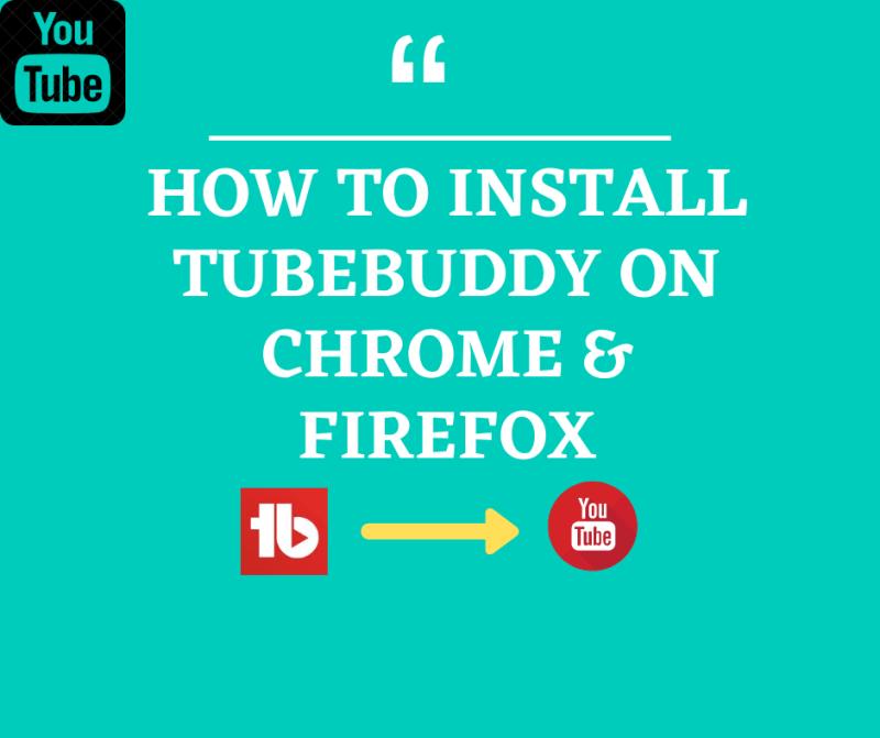 How to install Tubebuddy on chrome & fi