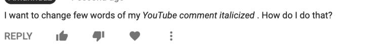 youtube comment formatting italic