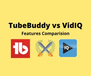 TubeBuddy vs VidIQ