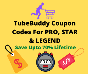 TubeBuddy Coupon Code To Save Upto 70%