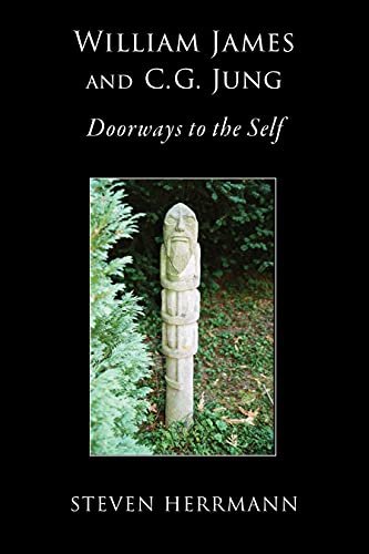 William James and C.G. Jung Doorways to the Self by Dr. Steven Herrmann Book Cover