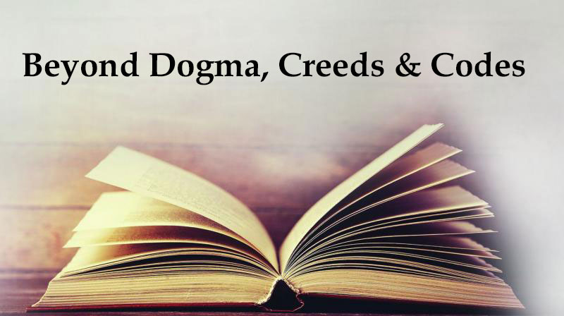 You are currently viewing Beyond Dogma, Creeds & Codes (Online)