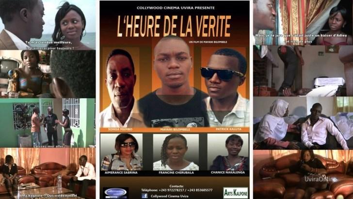 """Nos Artistes: Le film """"L'heure de la vérité"""" – Collywood Cinéma Uvira"""