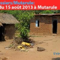 Grands Dossiers/Mutarule: Massacre du 15 août 2013 à Mutarule