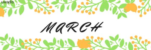 MARCH header uwadis.com