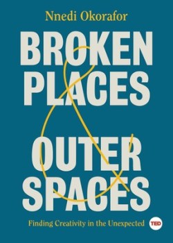 broken-places-outer-spaces-9781501195471_lg