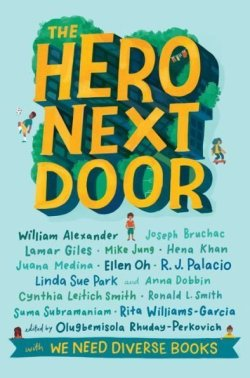 Book Cover of The Hero Next Door Anthology