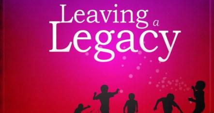 September8-2015-11-38pmLeaving-A-Legacy