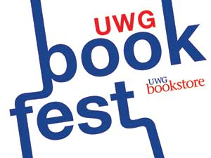 "The University of West Georgia Bookstore is hosting more than 20 local and regional authors for the inaugural ""UWG Bookfest"" book festival on Wednesday, September 18, 2013, at 7:00 p.m."