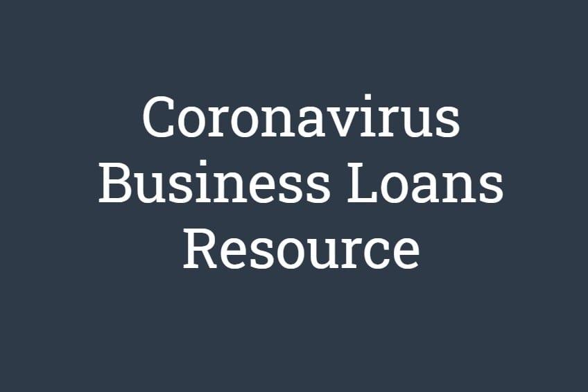 Coronavirus Business Loans Resource