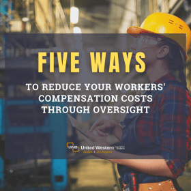 a title image that says: Five Ways to reduce your workers' compensation costs through overight