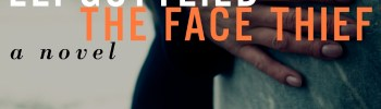 REVIEW: THE FACE THIEF by Eli Gottlieb