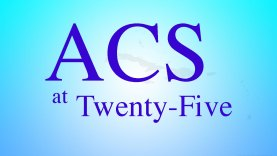 ACS-at-Twenty-Five