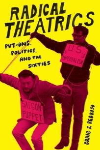 """Radical Theatrics"" by Craig J. Peariso"