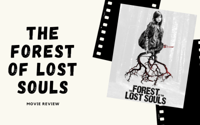 """Lo-fi High Five Reviews: """"The Forest of the Lost Souls"""" (A Floresta das Almas Perdidas) (2017)"""