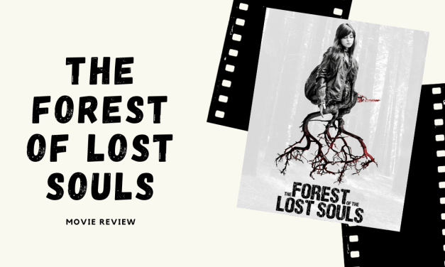 "Lo-fi High Five Reviews: ""The Forest of the Lost Souls"" (A Floresta das Almas Perdidas) (2017)"
