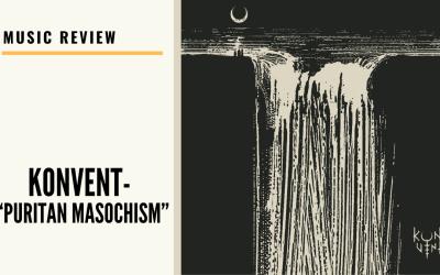 "Lo-fi High Five Reviews: Konvent – ""Puritan Masochism"" (2020)"