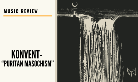 "Lo-fi High Five Reviews: Konvent – ""Puritan Masochism"" (2020)"